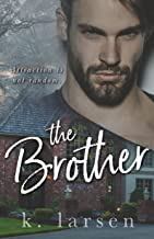 Best k larsen the brother Reviews