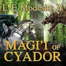 Magi'i of Cyador: Saga of Recluce, Book 10