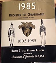 1985 Register of Graduates and Former Cadets U. S. Military Academy