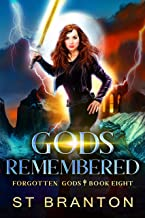 Gods Remembered (The Forgotten Gods Series Book 8)