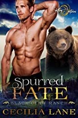 Spurred Fate: A Shifting Destinies Bear Shifter Romance (Black Claw Ranch Book 2) Kindle Edition