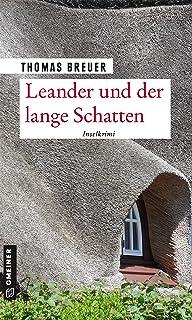 Leander und der lange Schatten: Inselkrimi (Kommissar Leander 5) (German Edition)