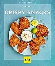 Crispy Snacks (GU KüchenRatgeber) (German Edition)