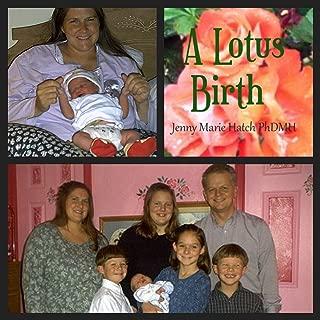 A Lotus Birth, Jenny Hatchs pregnancy journal