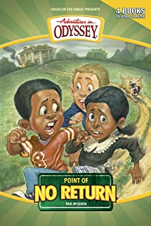 Point of No Return (Adventures in Odyssey Books Book 3)