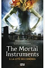 The Mortal Instruments - tome 2 Format Kindle