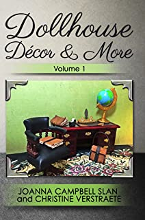 Dollhouse Décor & More: Volume One: A