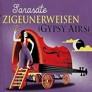 Sarasate: Zigeunerweisen (Gypsy Airs)