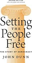 Setting the People Free: The Story of Democracy, Second Edition
