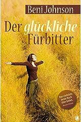 Der glückliche Fürbitter (German Edition) Kindle Edition