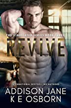Revive (The Vindicated Series Book 3)
