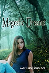 Magestic Dreams (Magestic Trilogy Book 1) Kindle Edition
