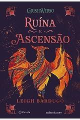 RUÍNA E ASCENSÃO: VOLUME 3 DA TRILOGIA SOMBRA E OSSOS eBook Kindle