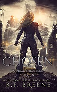 Chosen (The Warrior Chronicles Book 1)
