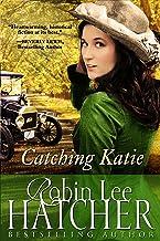 Catching Katie: A Novel