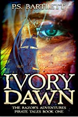 IVORY DAWN: The Razor's Adventures Pirate Tales Kindle Edition