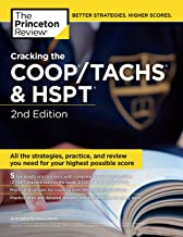 Cracking the COOP/TACHS & HSPT, 2nd Edition: Strategies & Prep for the Catholic High School Entrance Exams (Private Test Preparation)