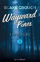 I misteri. Wayward Pines