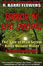 Terror in East Lansing: The Tale of MSU Serial Killer Donald Miller (A True Crime Short)