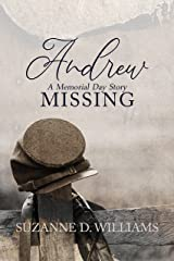 Andrew: A Memorial Day Story (Missing) Kindle Edition