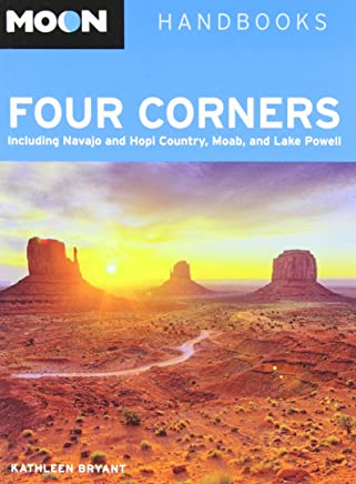 Moon Four Corners (Moon Handbooks) by Kathleen Bryant (21-Jun-2012) Paperback