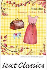 Dresses of Red and Gold: Text Classics Kindle Edition