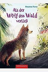 Als der Wolf den Wald verließ (German Edition) Kindle Edition