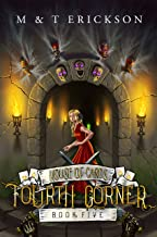 Fourth Corner (YA Magic Urban Fantasy Adventure): House of Cards Book 5 (English Edition)