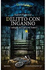 Delitto con inganno (Le indagini dell'ispettore Santoni Vol. 5) Formato Kindle