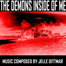 The Demons Inside of Me