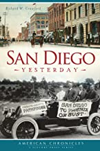 San Diego Yesterday (American Chronicles)