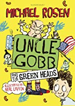 Uncle Gobb And The Green Heads (Uncle Gobb 2)