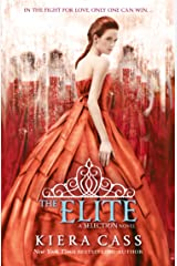 The Elite (The Selection, Book 2) (The Selection Series) Kindle Edition