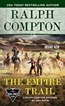 Ralph Compton the Empire Trail (The Trail Drive Series)