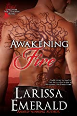 Awakening Fire: A Paranormal Shifter Romance Novel (The Divine Tree Guardians Series Book 1) Kindle Edition