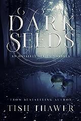 Dark Seeds (Ovialell) Kindle Edition