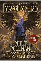His Dark Materials: Lyra's Oxford Kindle Edition
