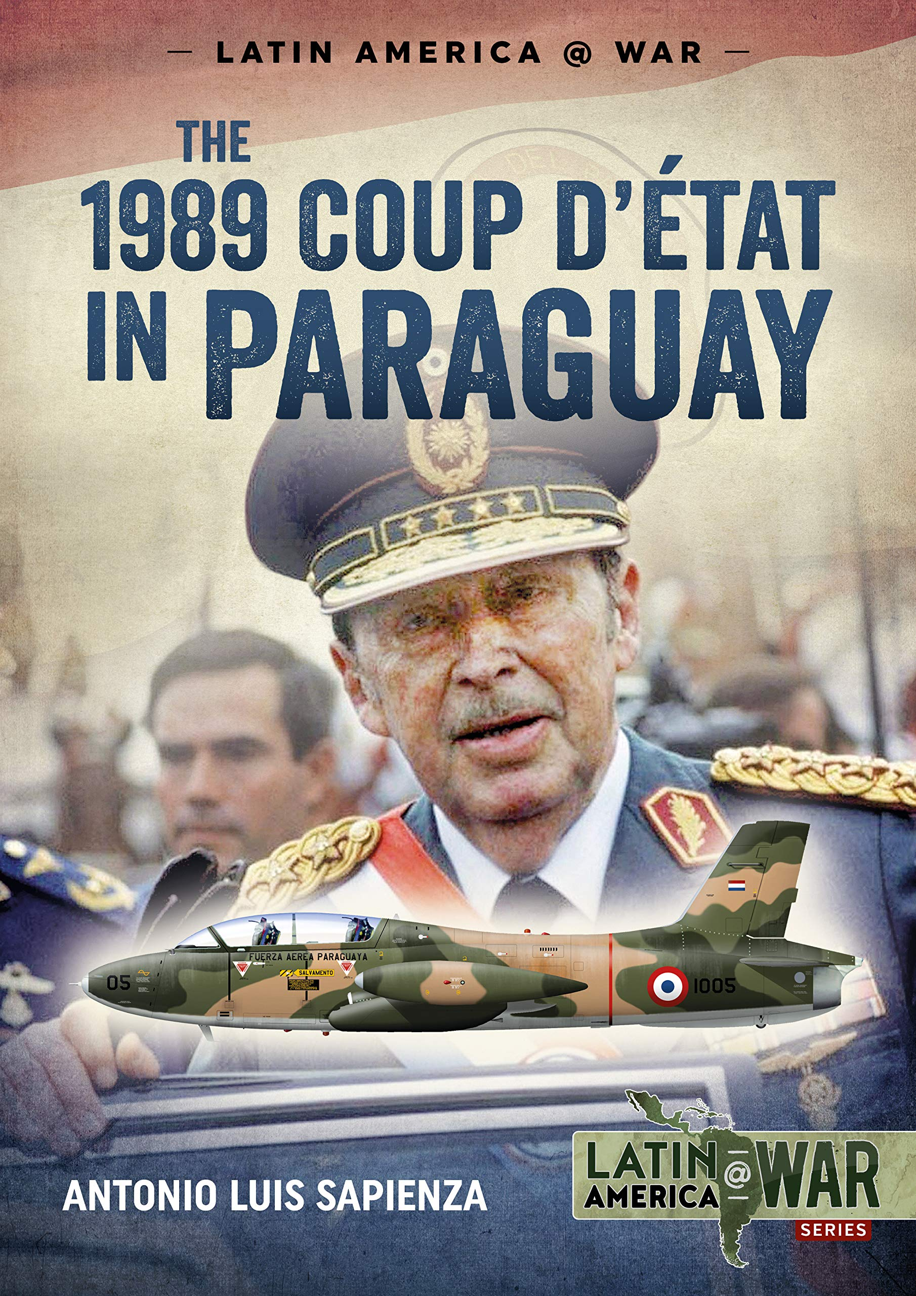 The 1989 Coup D'étát in Paraguay: The End of a Long Dictatorship 1954 1989