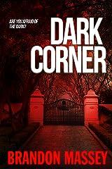 Dark Corner Kindle Edition