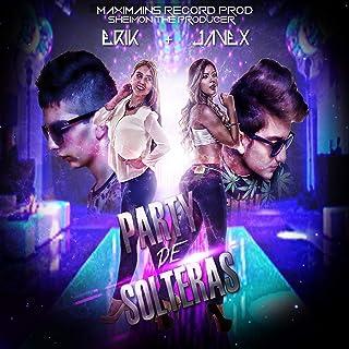 Party de Solteras (feat. Javex) [Explicit]