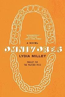 Omnivores: A Novel