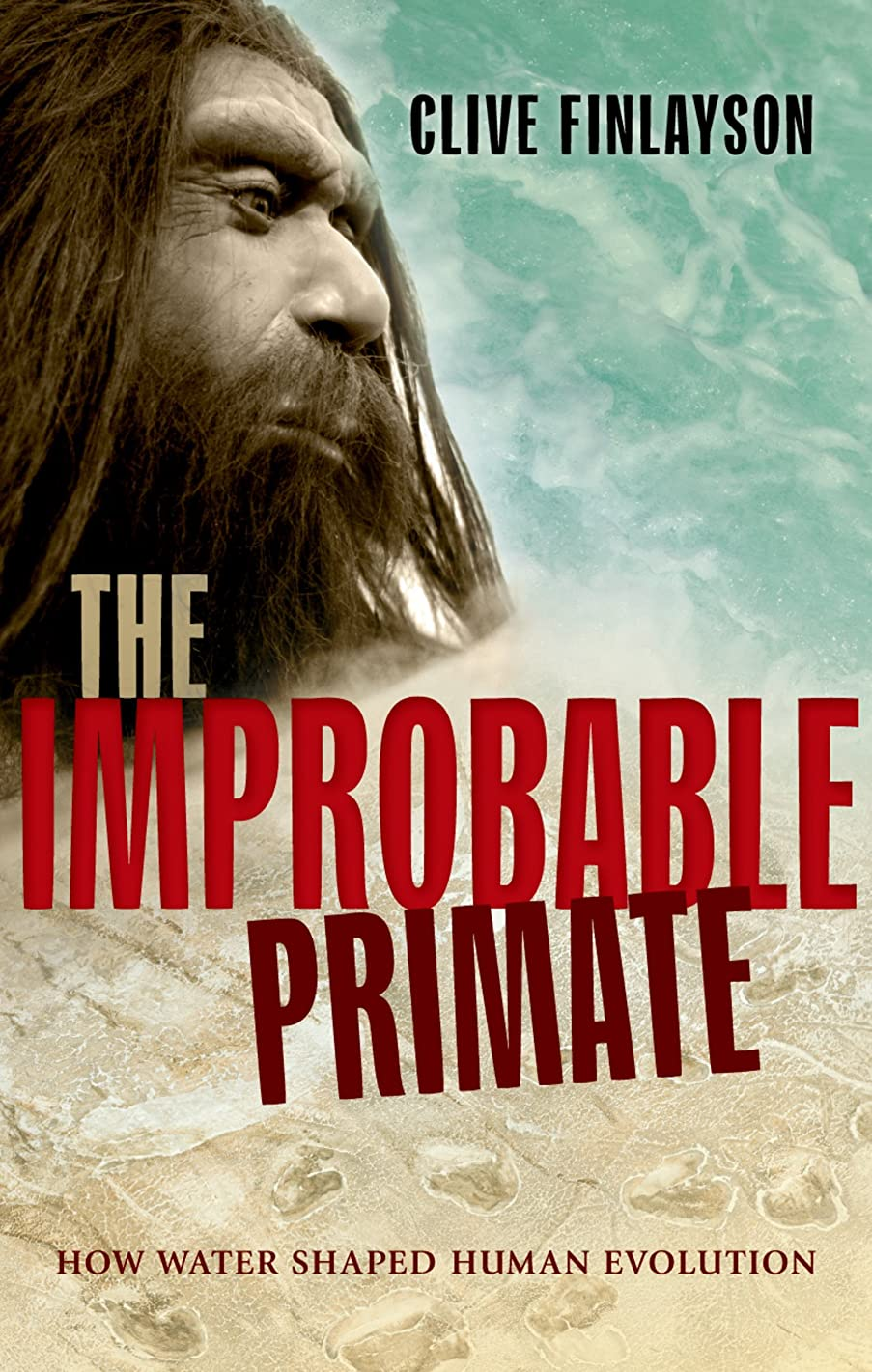 願う消毒剤タワーThe Improbable Primate: How Water Shaped Human Evolution (English Edition)
