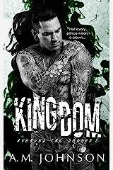 Kingdom (Avenues Ink Series Book 2) Kindle Edition