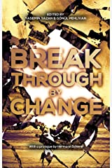 Breakthrough by Change: With a prologue by Hermann Scherer (English Edition) Kindle Ausgabe