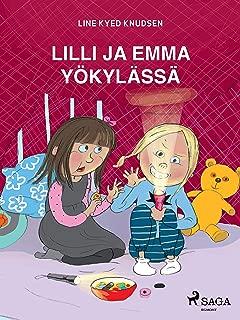 Lilli ja Emma yökylässä (Finnish Edition)