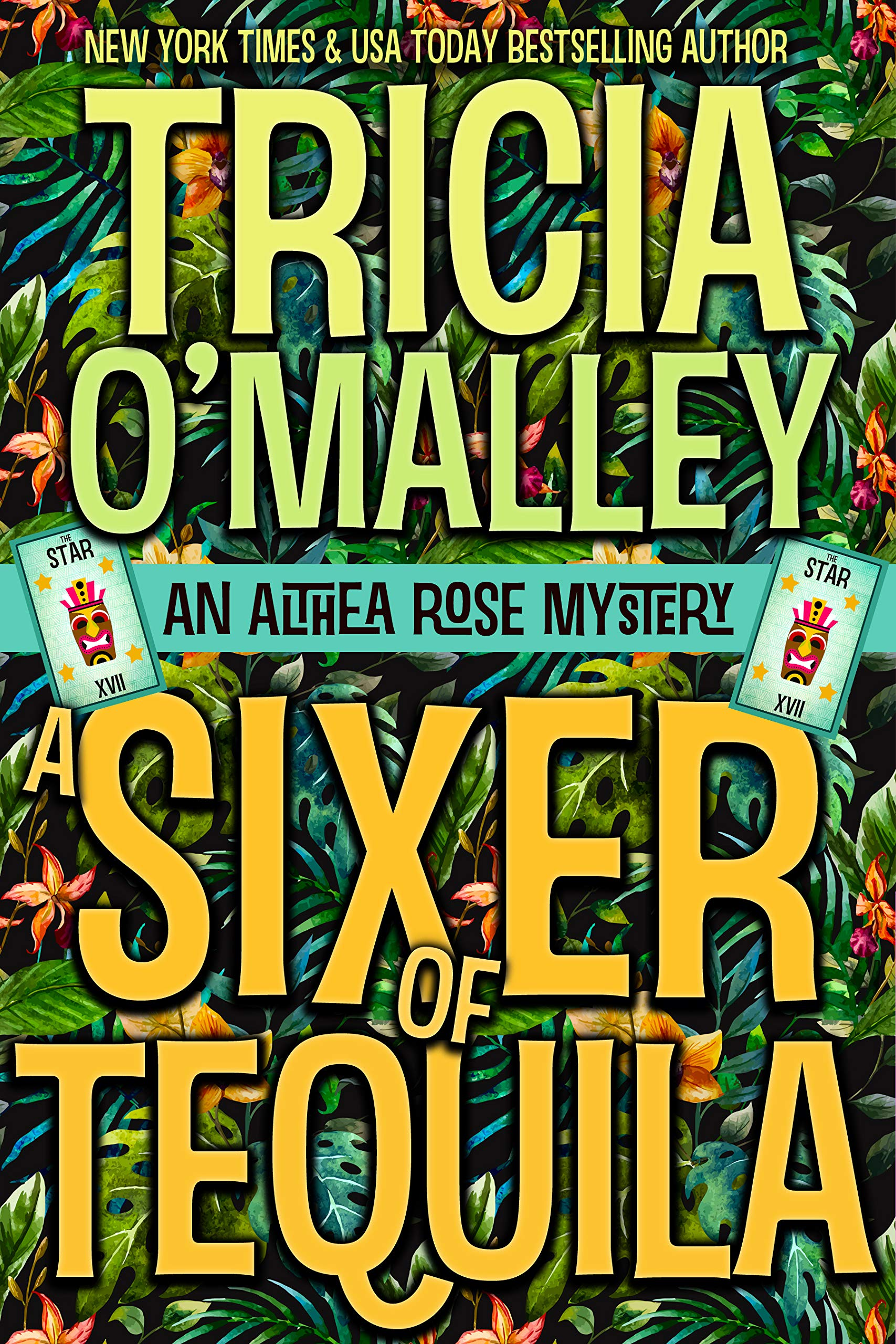 A Sixer of Tequila (The Althea Rose series Book 6)