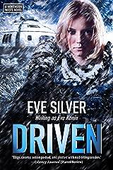 Driven: A Northern Waste Novel Kindle Edition