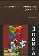 Réaliser votre site internet avec Joomla 1.7 (French Edition)