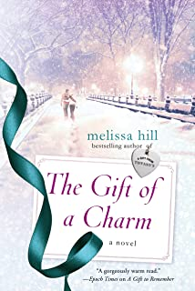 The Gift of a Charm: A Novel (A New York City Christmas)