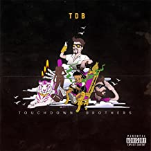Touchdown Brothers [Explicit]